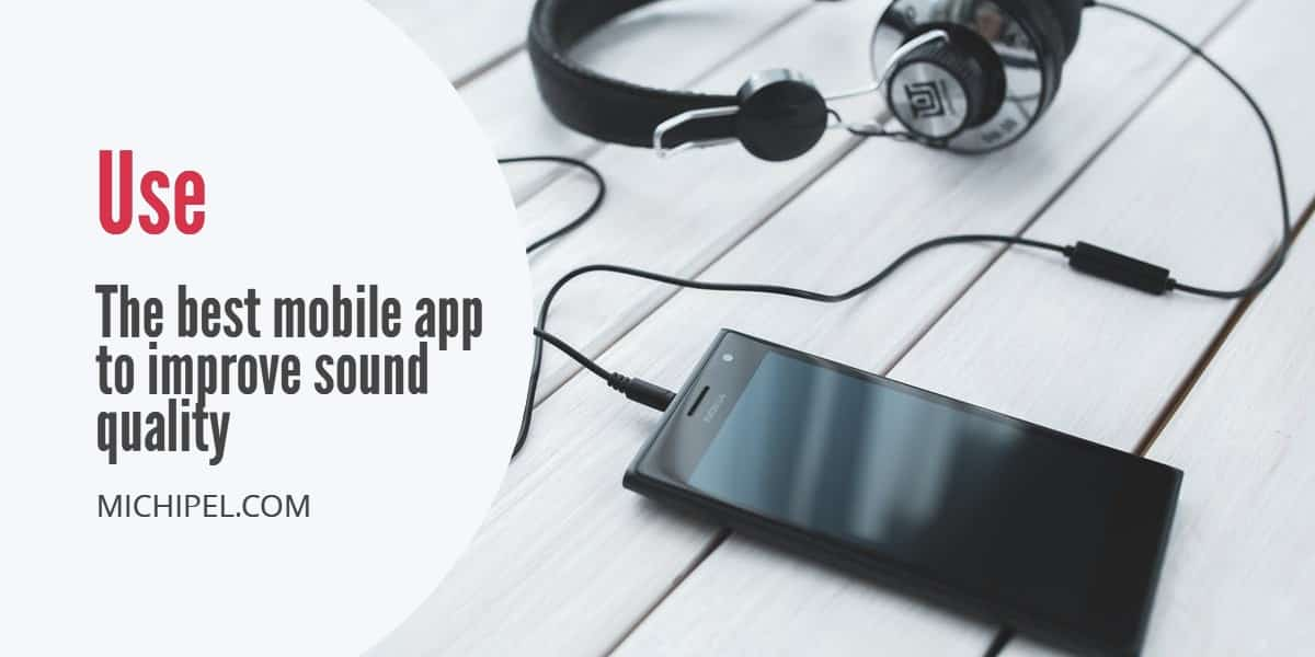 use apps to make earbuds sound better