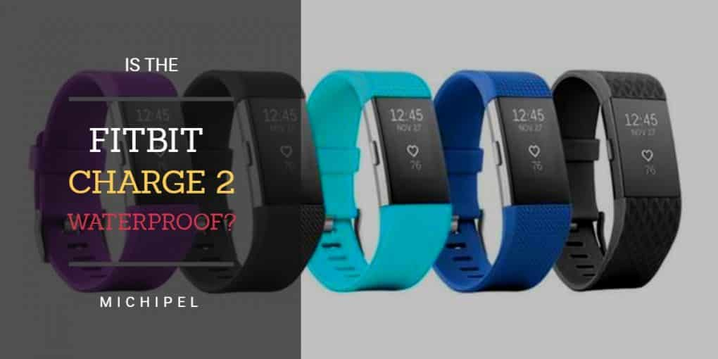 is the fitbit charge 2 waterproof
