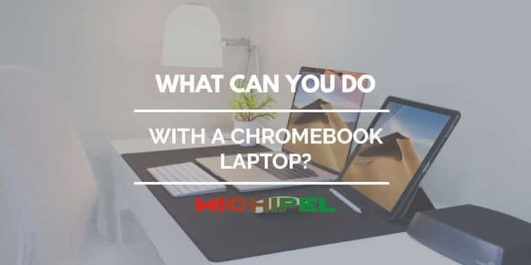 what can you do with a chromebook laptop
