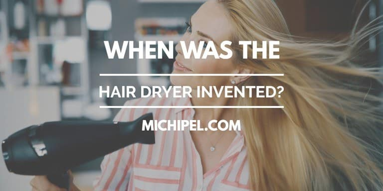 when was the hair dryer invented